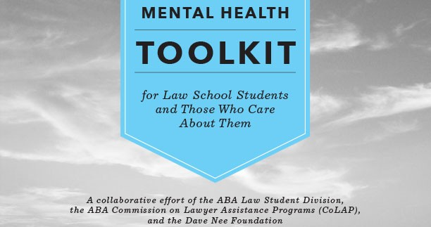 Law student Mental Health toolkit.