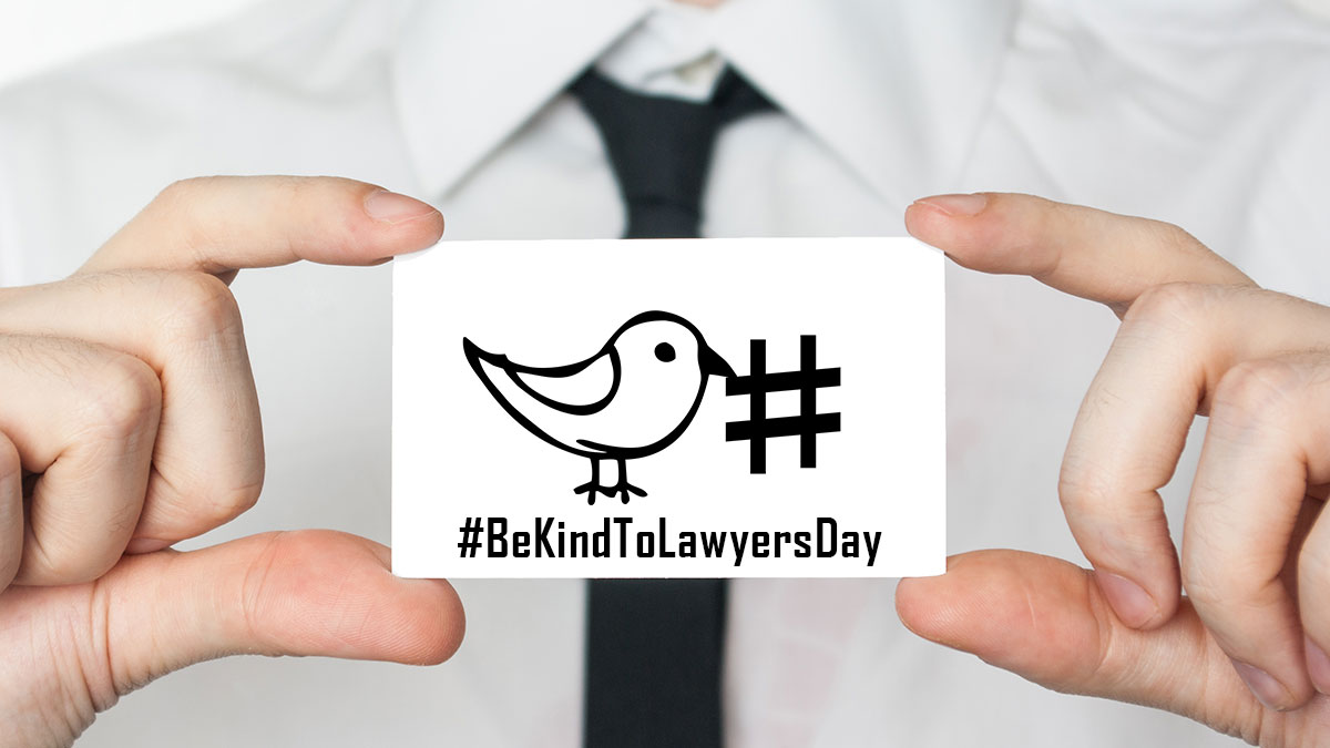 Be Kind To Lawyers Day