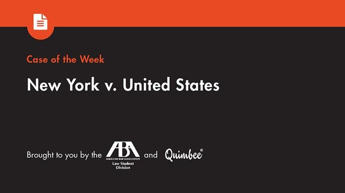 Quimbee: New York v. United States