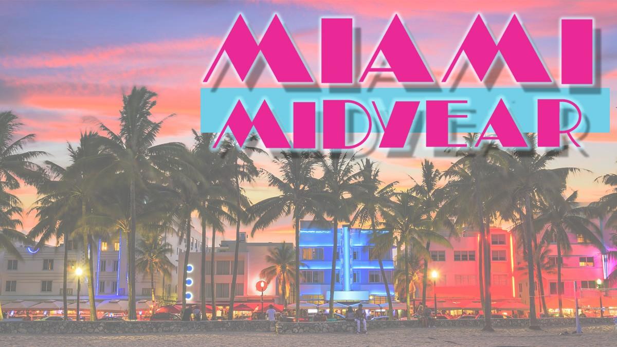 Miami MIdyear Meeting