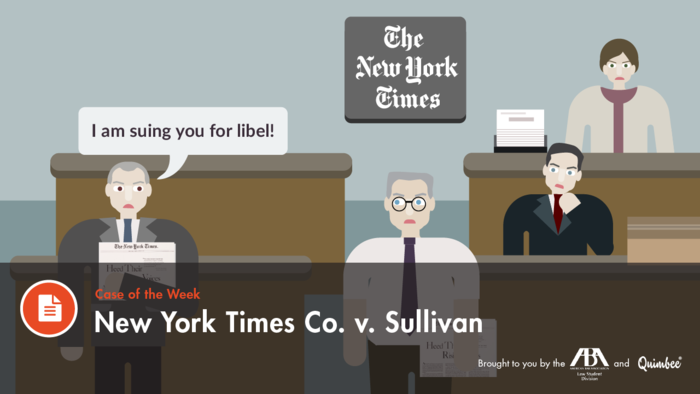 Quimbee - New York Times v. Sullivan