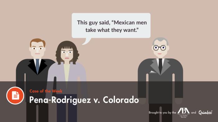 Quimbee: Pena-Rodriguez v. Colorado