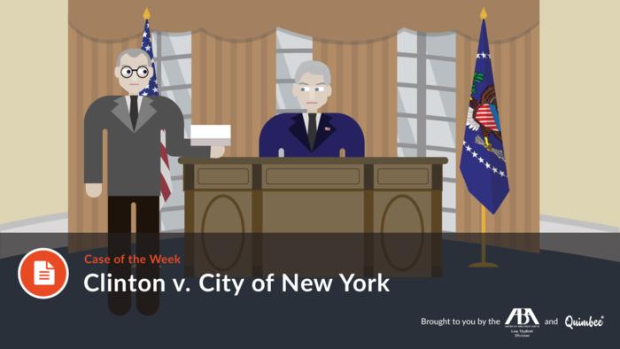Quimbee: Clinton v. City of New York