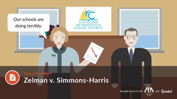 Quimbee: Zelman v Simmons-Harris