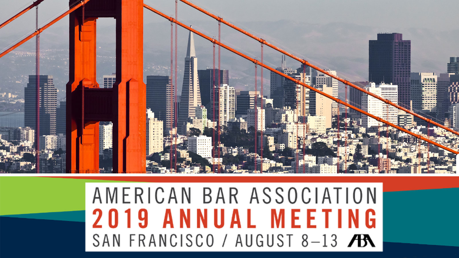 2019 ABA Annual Meeting in San Francisco